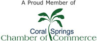 We are a Proud Memeber of the Coral Springs Chamber of Commerce!